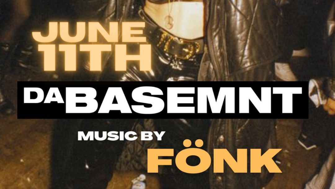 DaBasemnt w/ Dj Fönk event cover