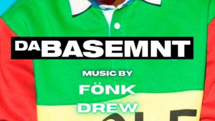 Cover for event: DaBasemnt w/ Dj Fönk & Dj Drew