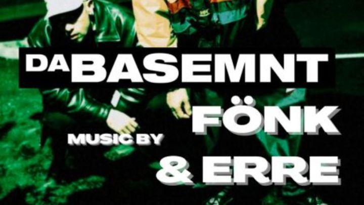 Cover for event: DaBasemnt w/ Dj Fönk & Dj Erre