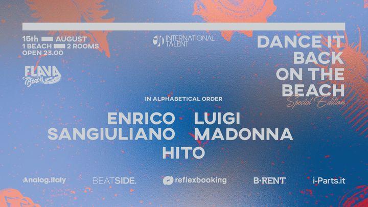 Cover for event: Dance It Back w/ Enrico Sangiuliano, Luigi Madonna, Hito
