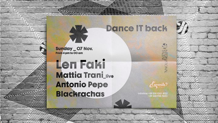 Cover for event: Dance IT back w/ Len Faki, Mattia Trani, Antonio Pepe e Blackrachas