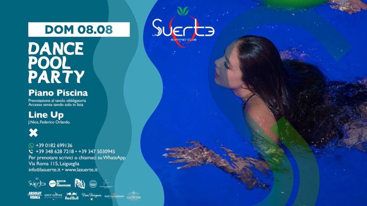 Cover for event: Dance Pool Party - Dom 09/08 - La Suerte Summer Club