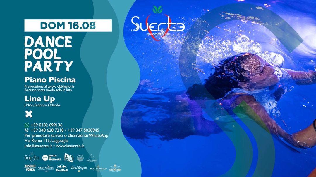 Dance Pool Party - Dom 16/08 - La Suerte Summer Club-Eventplakat