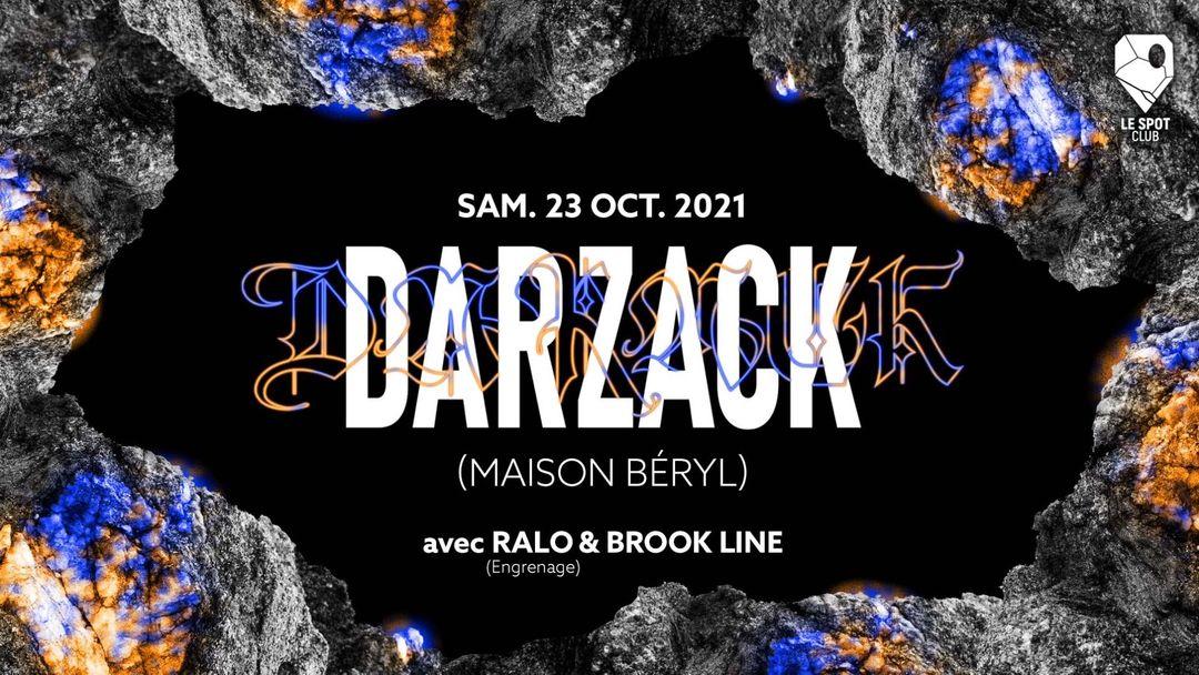 Cartel del evento DARZACK (MAISON BÉRYL) + BROOK LINE + RALO (ENGRENAGE)