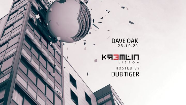 Cover for event: Dave Oak - Hosted By Dub Tiger