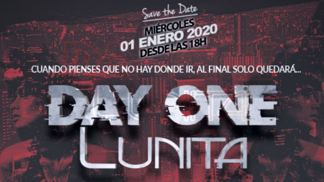 Cartel del evento Day One / Lunita