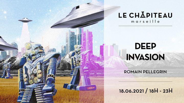 Cover for event: Deep Invasion - w/ Romain Pellegrin