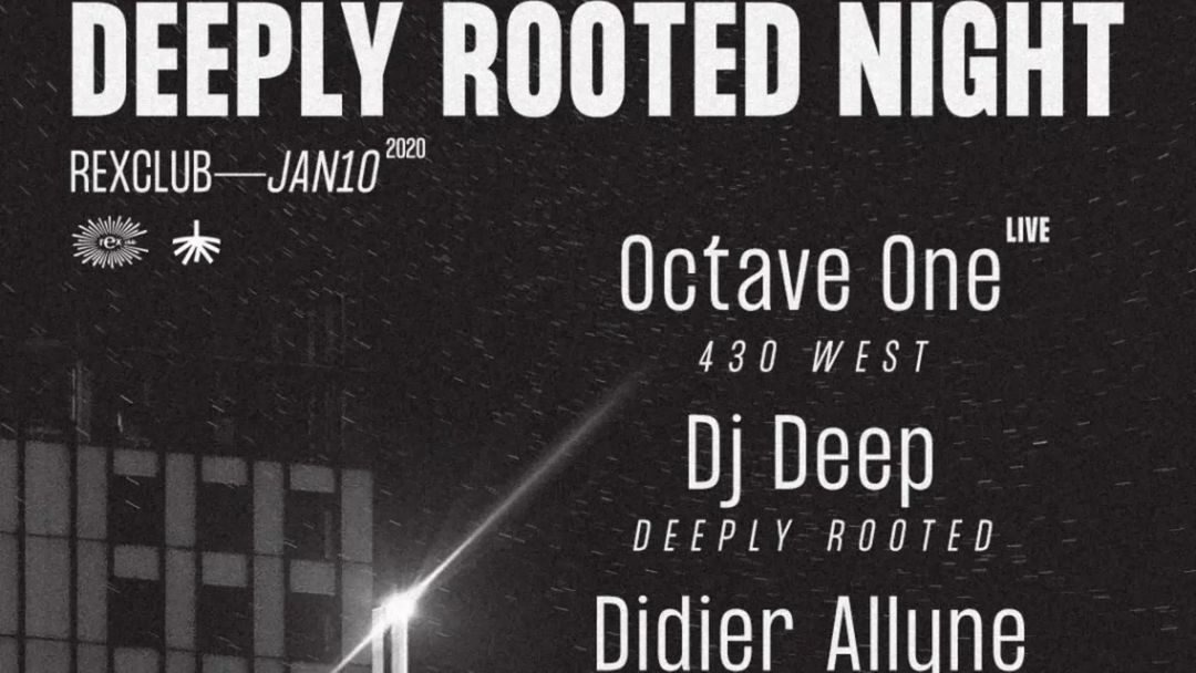 Cartel del evento Deeply Rooted Night: Octave One Live, DJ Deep, Didier Allyne
