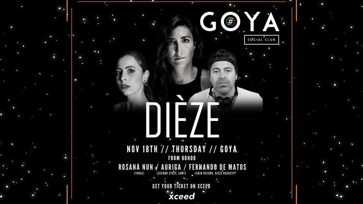 Cover for event: Dieze@Goya Social Club