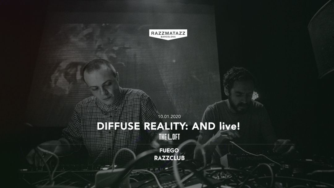 Cartel del evento Diffuse Reality @ The Loft | Fuego W/ Highkili LIVE @ Razzclub