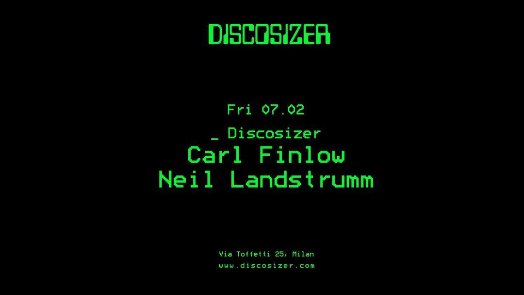 Cartell de l'esdeveniment Discosizer _ Carl Finlow _ Neil Landstrumm
