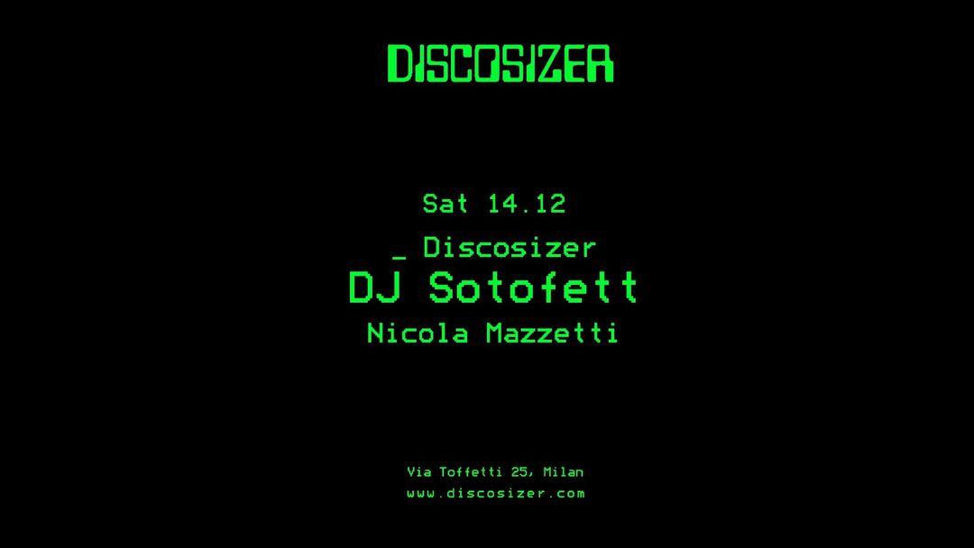 Copertina evento Discosizer _ DJ Sotofett