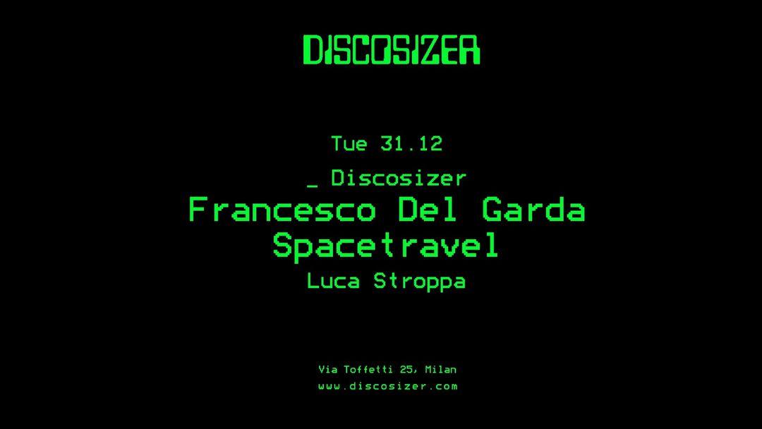 Capa do evento Discosizer _ Francesco Del Garda _ Spacetravel