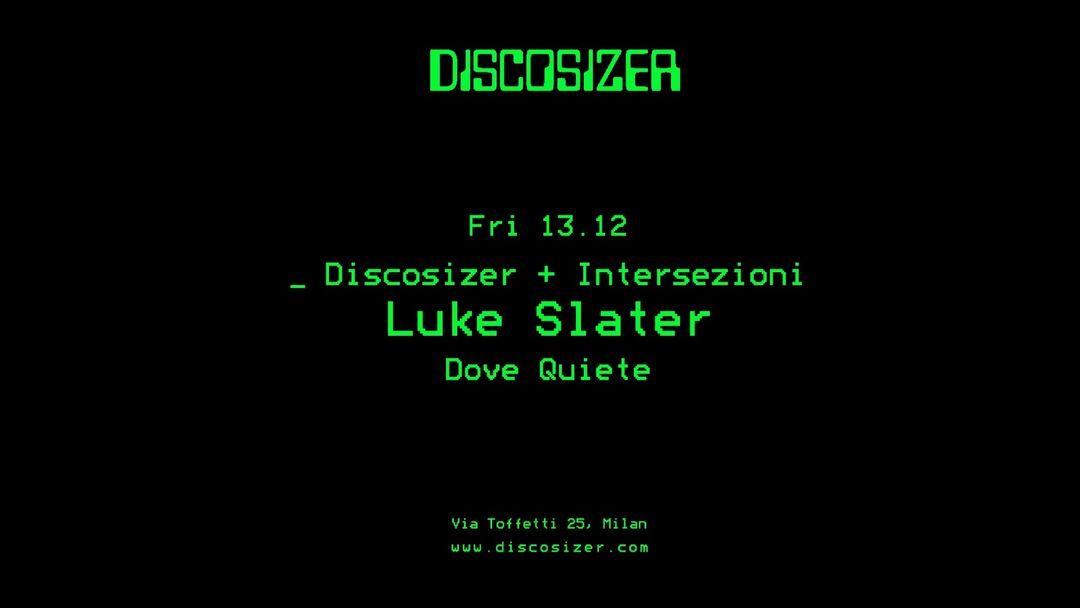 Copertina evento Discosizer _ Luke Slater