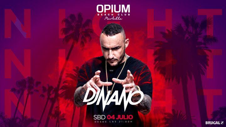 Cover for event: Dj Nano - Opium Marbella 2020 - Sábado