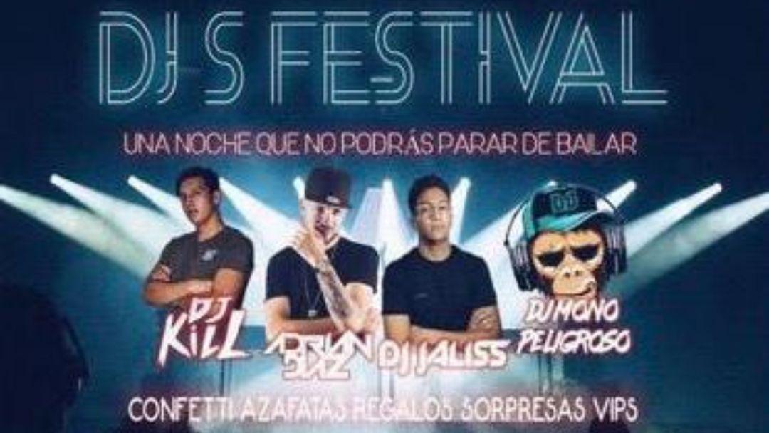 Cartel del evento DJS  FESTIVAL !!!!!!