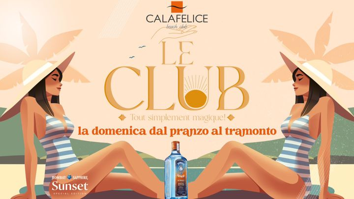 """Cover for event: Domenica """"Le Club"""" Bombay Sunset official Tour Cala Felice"""