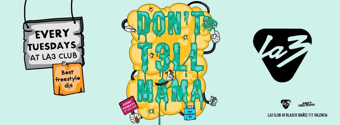 Capa do evento Don´t T3LL MAMA! FLUOR PARTY!!