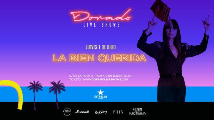 Cover for event: La Bien Querida en Dorado Live Shows