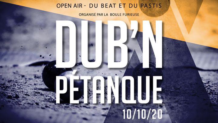 Cover for event: Dub'n Pétanque : Le Tournois
