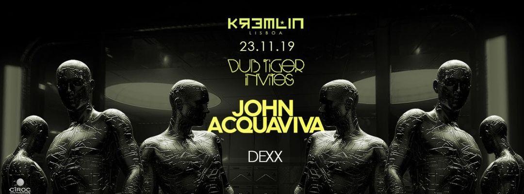 Couverture de l'événement Dub Tiger Invites John Acquaviva