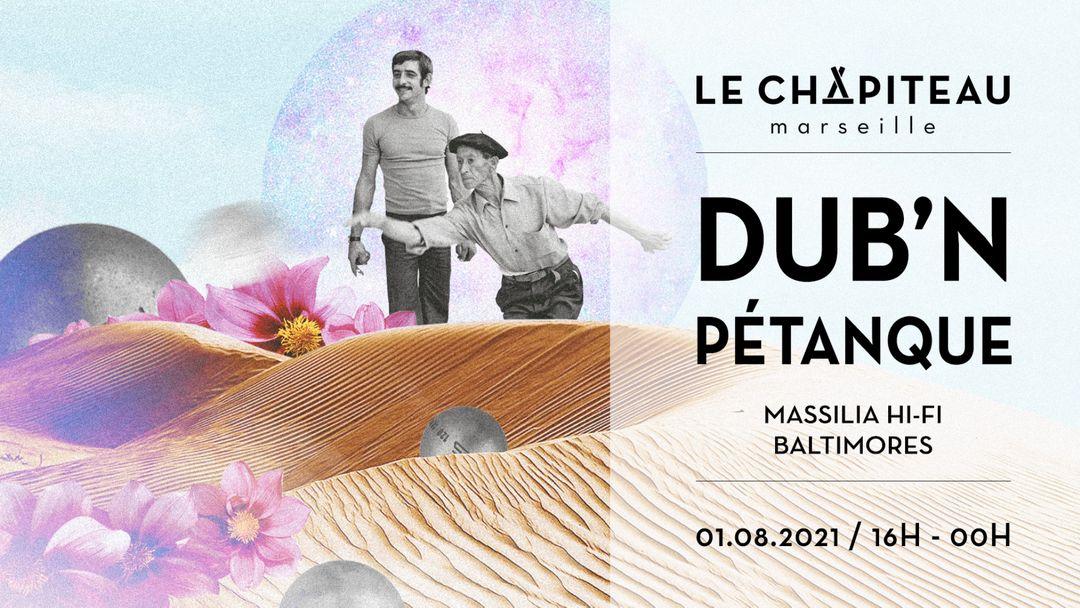 Couverture de l'événement Dub'N Pétanque - w/ Baltimores & Massilia Hi-Fi
