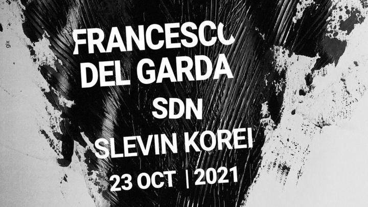 Cover for event: Duel presenta: Francesco Del Garda, SDN, Slevin Korei