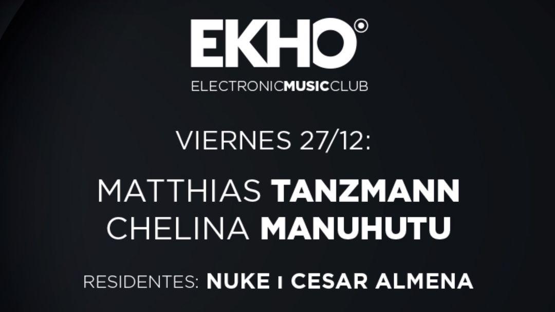 Cartel del evento EKHO w/ Chelina Manuhutu & Matthias Tanzmann