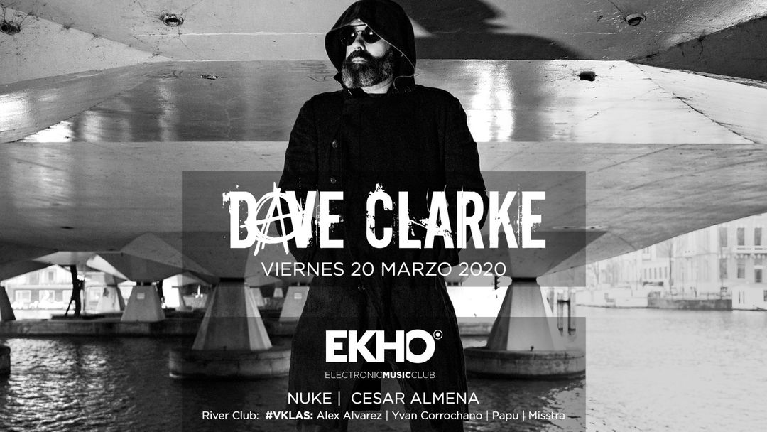 Cartel del evento EKHO w/ Dave Clarke