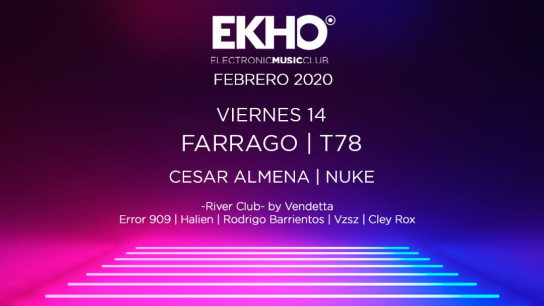 Cartel del evento EKHO w/ Farrago & T78
