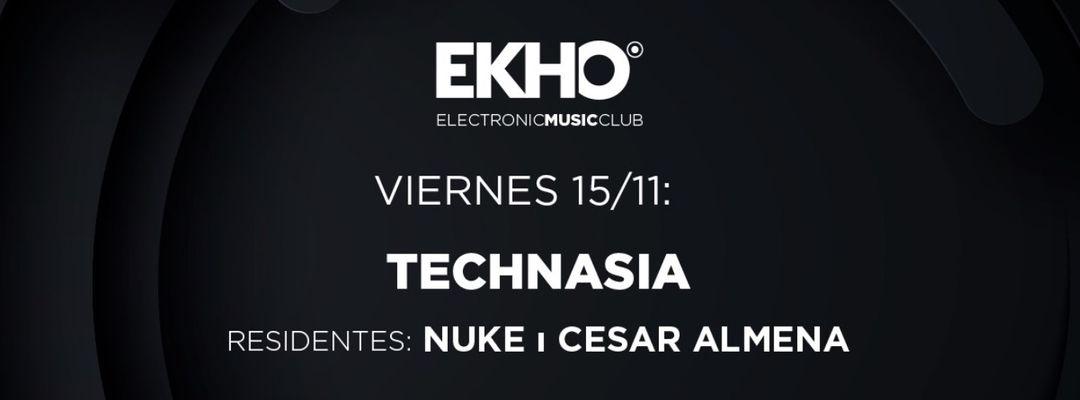 Ekho w/ Technasia event cover