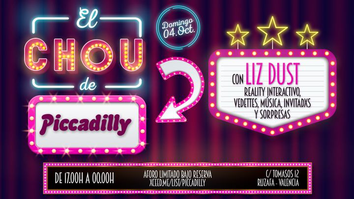 Cover for event: EL  CHOU DE PICCADILLY con Liz Dust