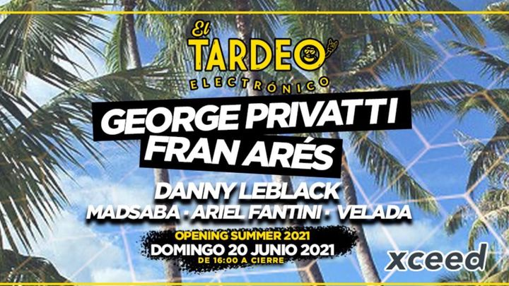 Cover for event: El Tardeo Electronico • Opening Summer 2021