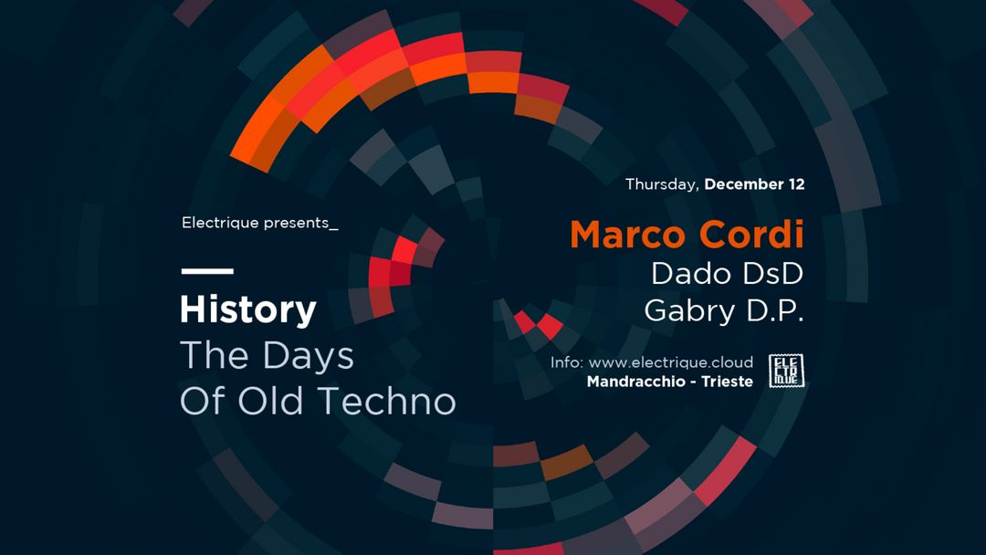 Capa do evento ELECTRIQUE presents: HISTORY / The Days Of Old Techno