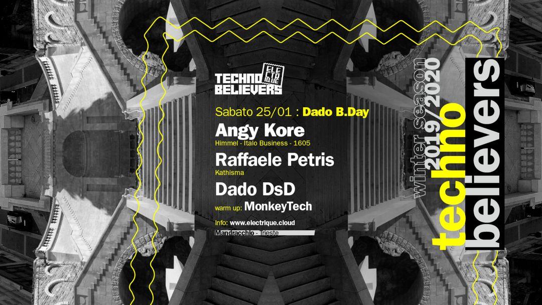Couverture de l'événement Electrique Techno Believers Dado B-Day - w/ Angy Kore