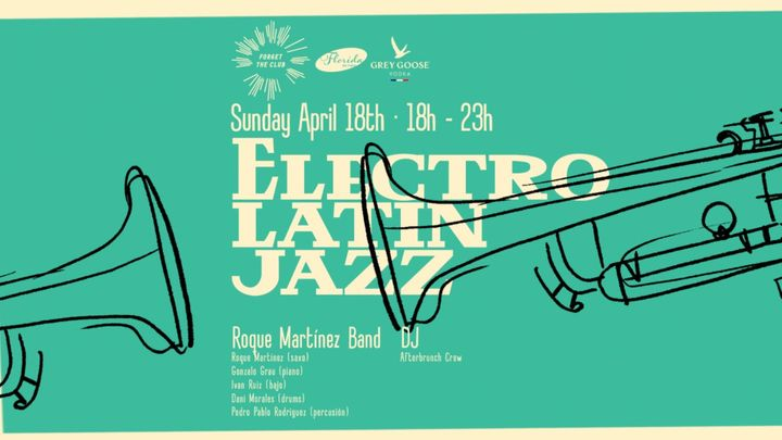 Cover for event: Electro Latin Jazz @ Florida Retiro