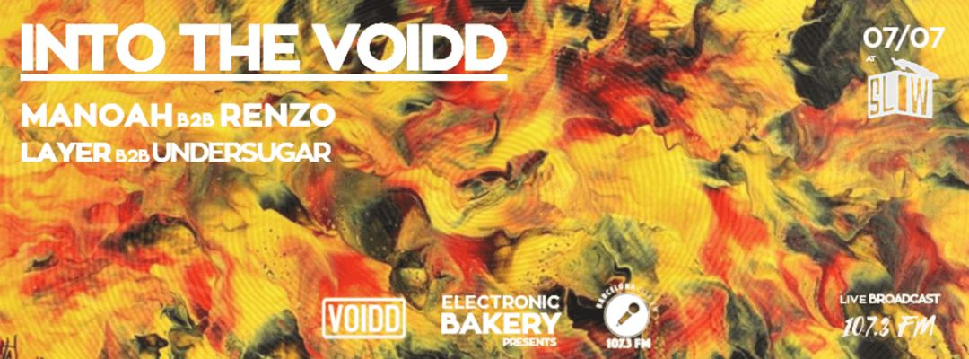 Cartel del evento Electronic Bakery presents Into The Voidd