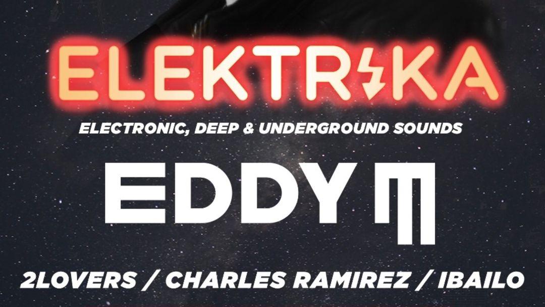 Capa do evento ELEKTRIKA - EDDY M(elrow)