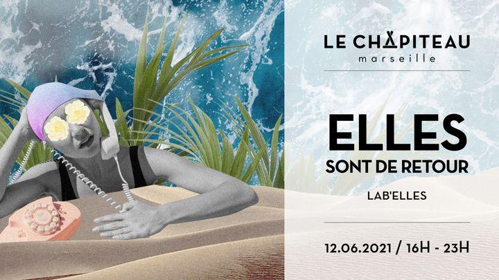 Cover for event: ELLES sont de retour ! - w/ Lab'Elles (Lafrange + Lyllou)