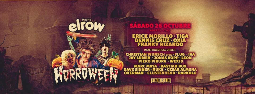 Cartel del evento elrow Halloween: Horroween | Erick Morillo, Tiga, Dennis Cruz, Oxia & Franky Rizardo