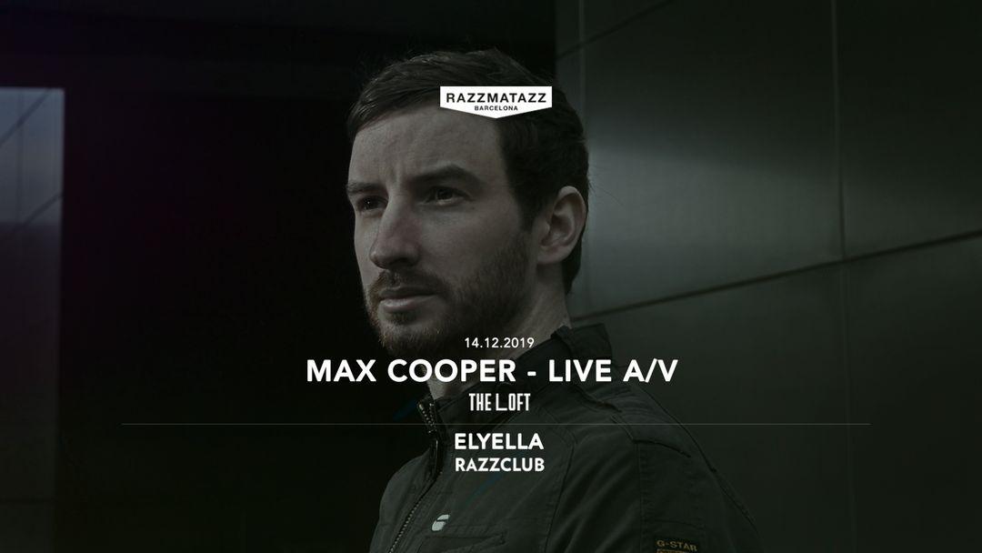 Cartel del evento Elyella @ Razzclub & Max Cooper LIVE A/V @ The Loft