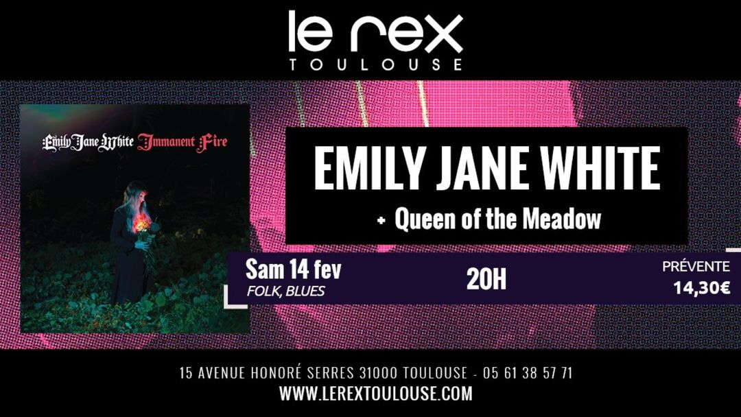 Cartel del evento Emily Jane White + Queen Of The Meadow • Le Rex Toulouse