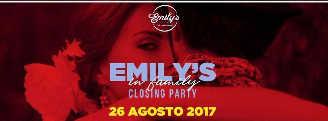 Emily's in Family | Closing Party Summer '17-Eventplakat