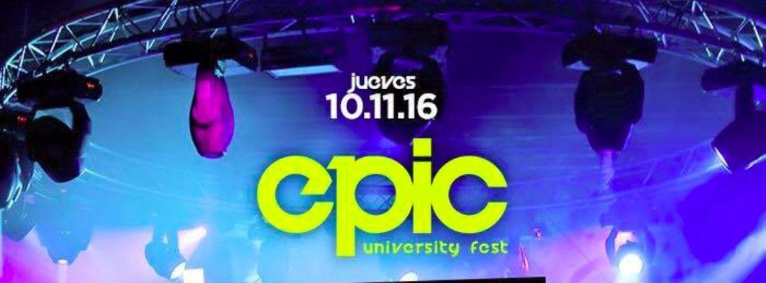 Cartel del evento Epic: University Fest