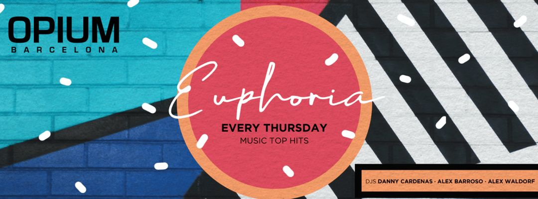 Capa do evento Euphoria   Every Thursday