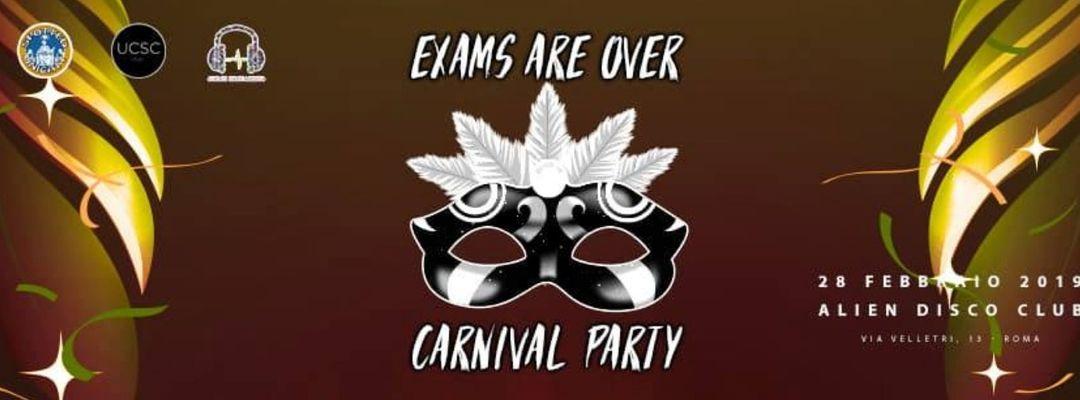 Cartel del evento Exams are over | Carnival Party