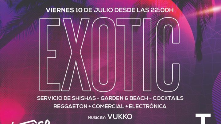 Cover for event: Exotic Viernes 10 de julio