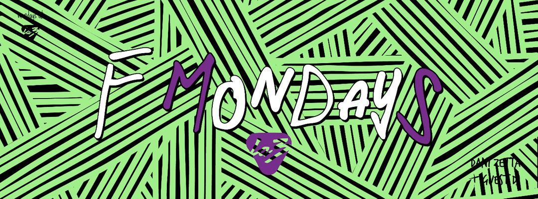 Copertina evento F MONDAYS!