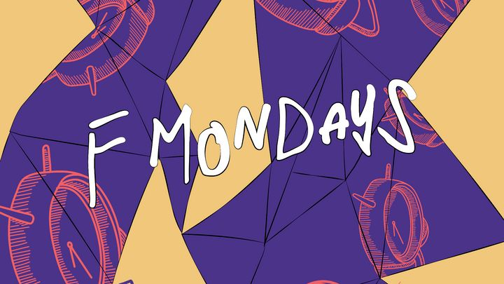 Cover for event: F*** MONDAYS!