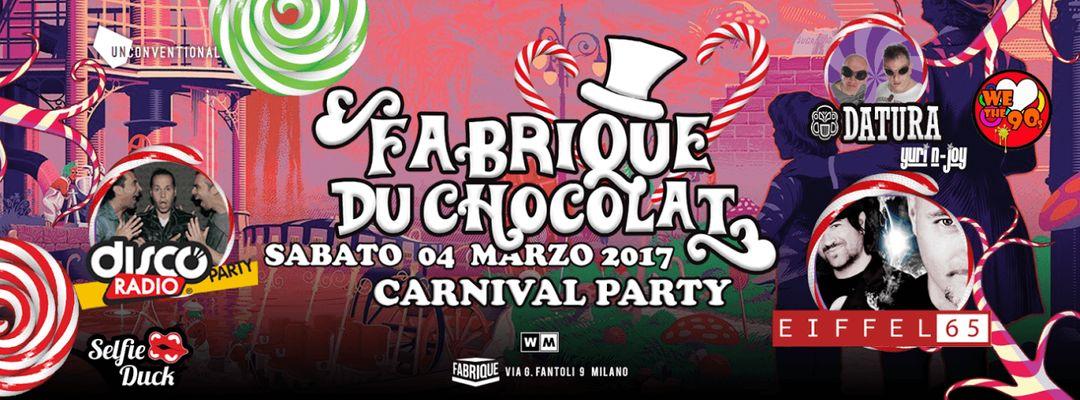 Cartel del evento Fabrique du Chocolate - Carnival Party